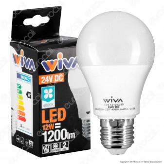 Wiva Lampadina LED E27 12W Bulb A60 24V DC