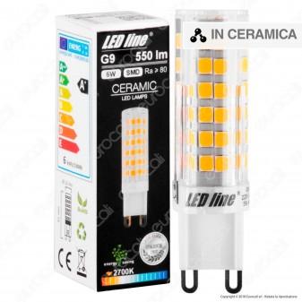 LED Line Lampadina LED G9 6W Bulb Ceramic - mod. 245947 / 245954 / 245961