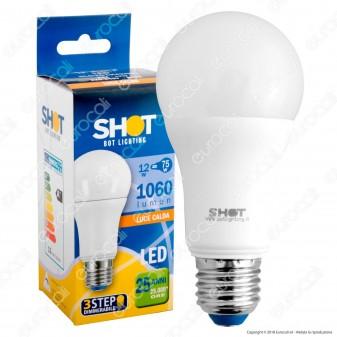 Bot Lighting Shot Lampadina LED E27 12W Bulb A60 3 Step Dimmerabile - mod. SLD1012X2D3