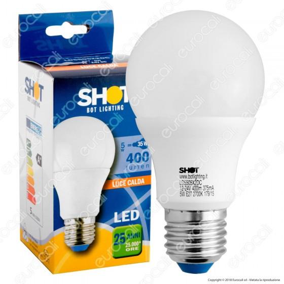 Bot Lighting Shot Lampadina LED E27 5W Bulb A60 12-24V DC - mod. LD5505X2DC