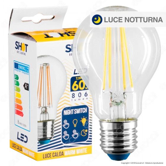 Bot Lighting Shot Lampadina LED E27 7,5W Bulb A60 Filamento Night Switch - mod. WLD1008X2SL